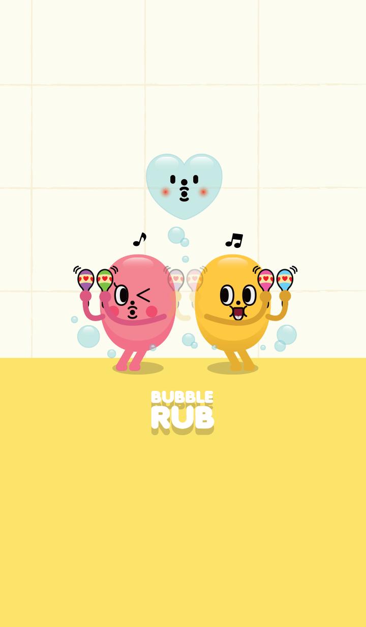 Bubble Rub + shake it !! shake it !!
