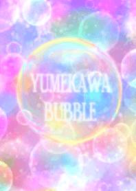 Yumekawa Bubble