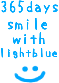 365days smile with lightblue(JP2)