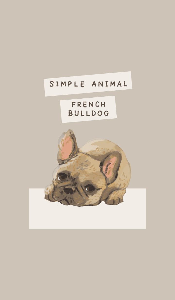 SIMPLE ANIMAL -FRENCH BULLDOG-