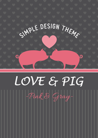 "Love & Pig. ""Pink & Gray"""