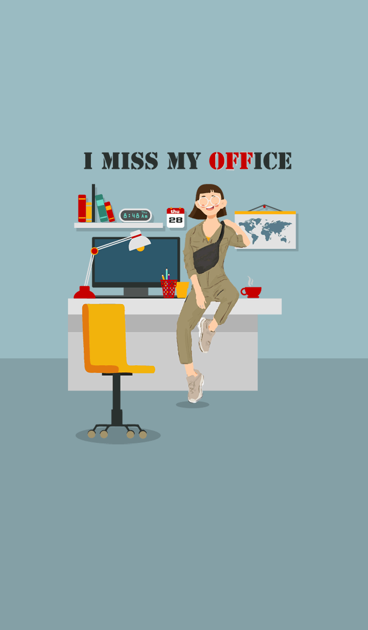 i miss my office