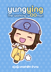 """""""YungYing"""" The Working wOOman"""