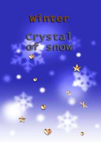 Winter<Crystal of snow>