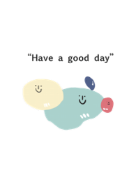 Have a good day. but so lazy.