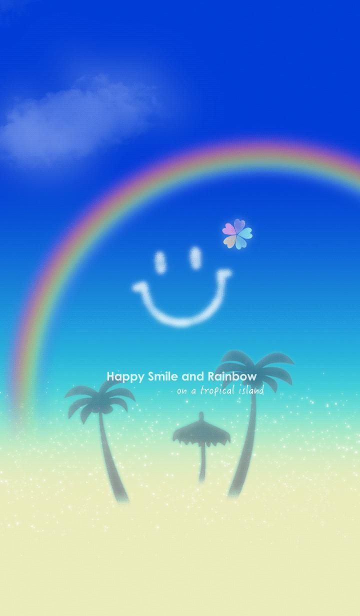 Happy Smile and Rainbow Tropical island