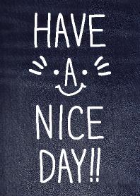 HAVE A NICE DAY!!-denim-joc