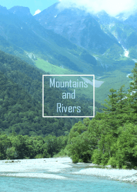 Mountains and rivers 3.