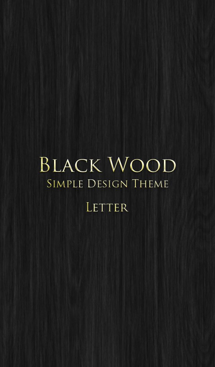 BLACK WOOD. -SIMPIE DESIGN THEME- 2
