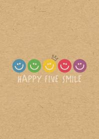 HAPPY FIVE SMILE -CROWN KRAFT 5-