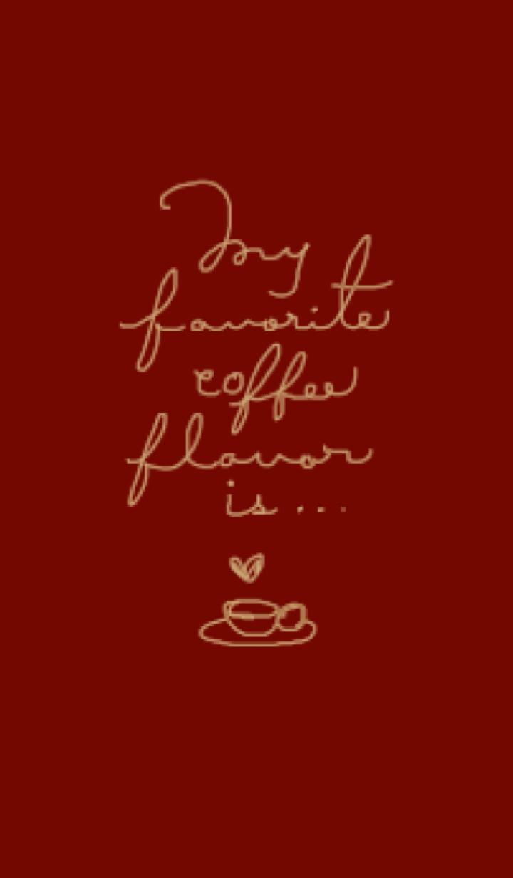 My favorite coffee flavor is ...