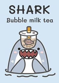 Shark : Babble milk tea!