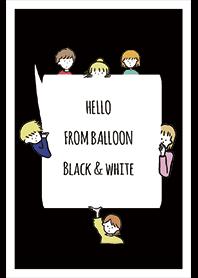 ดำ / ขาว / สวัสดีจากบอลลูน