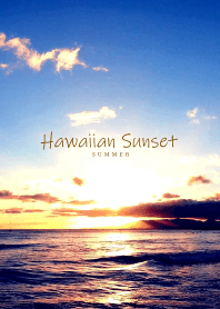 Hawaiian Sunset -SUMMER- 10