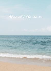 After all I like the sea 15