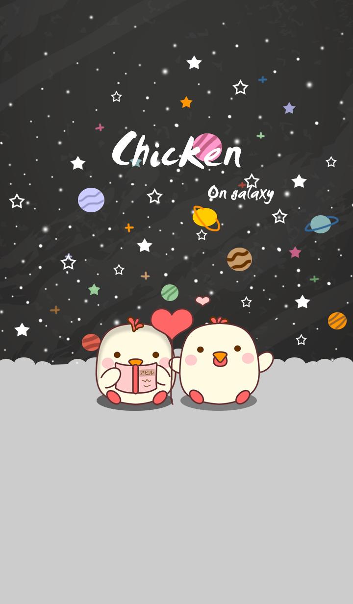 Chicken on galaxy