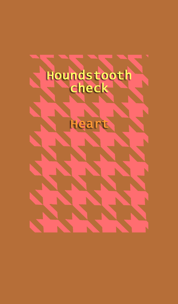 Houndstooth check<Heart>