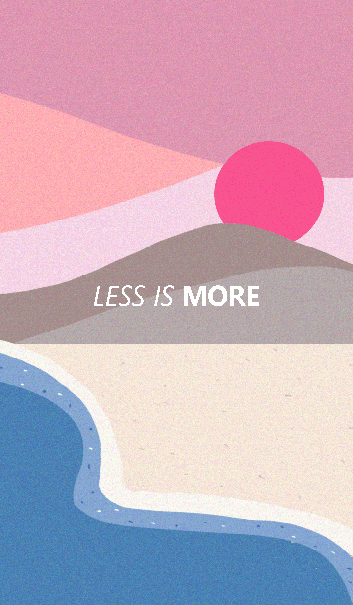 Less is more - #34 自然