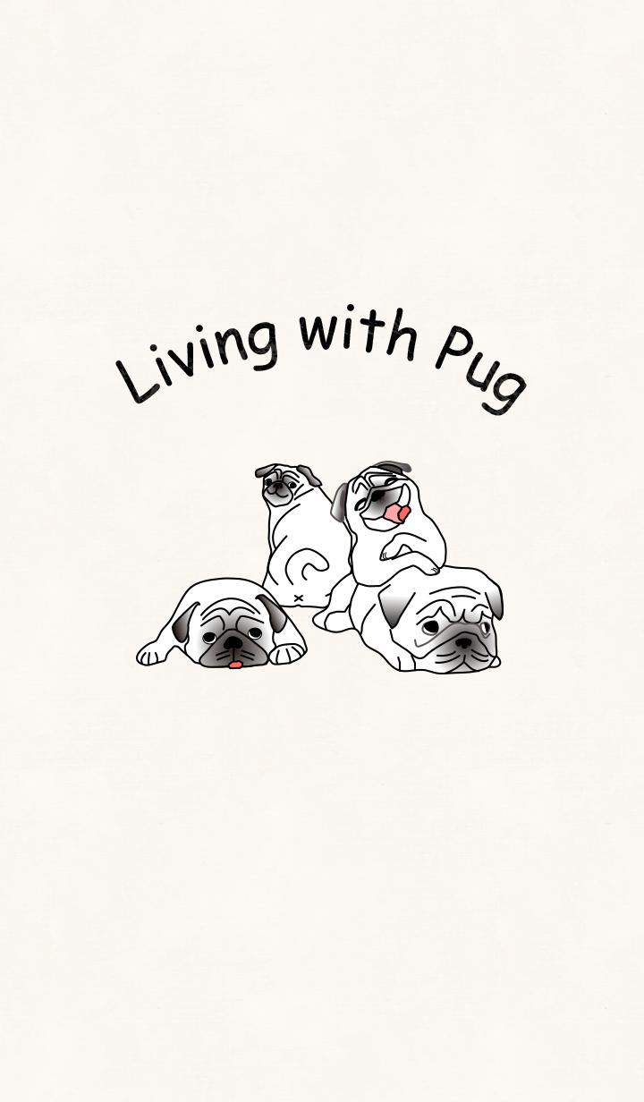 Living with Pug