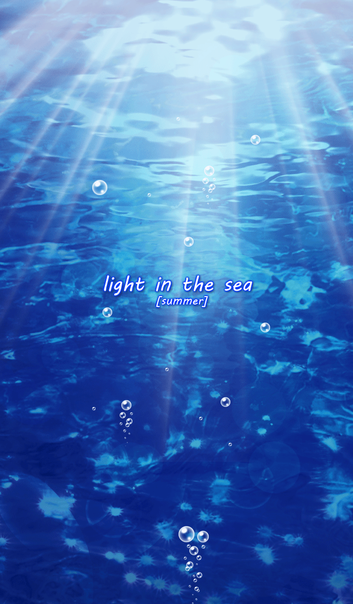 light in the sea [summer]