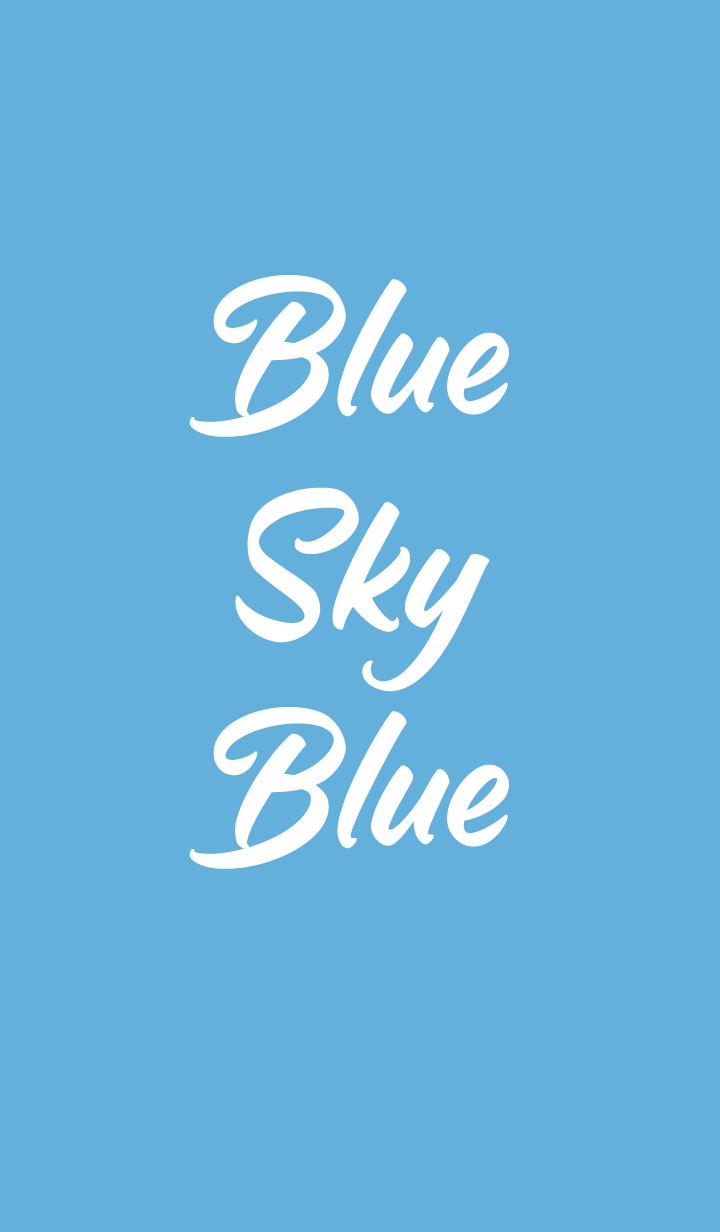 Blue Sky Blue.
