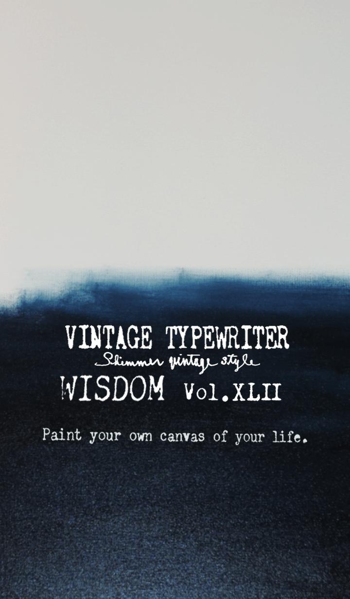 VINTAGE TYPEWRITER WISDOM Vol.XLII