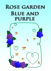 Rose garden<Blue and purple>