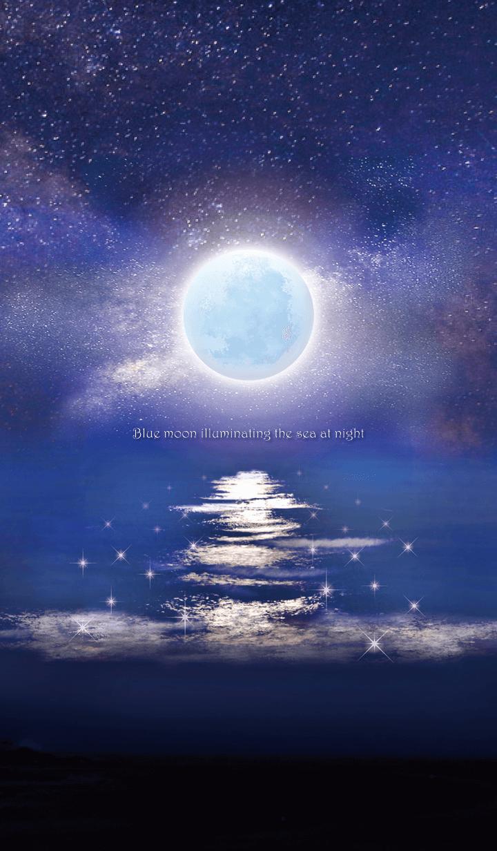 Blue moon illuminating the sea at night