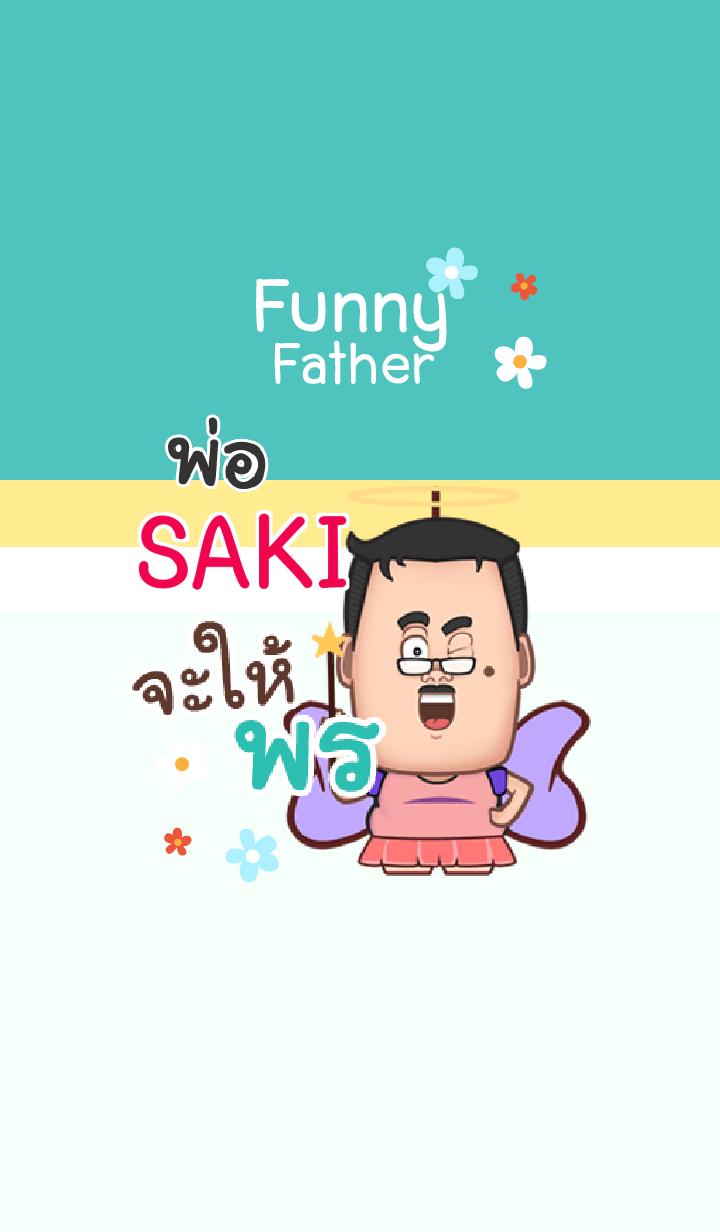 SAKI funny father V04