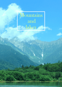 Mountains and lakes 3.