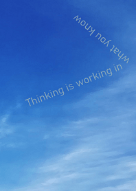 ธีมไลน์ Thinking is working in what you know